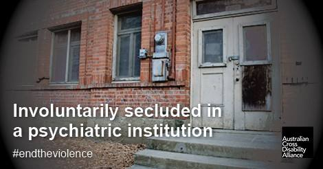 A photo of the exterior derelict, brick building. There is white text over the top of the image that says: Involuntarily secluded in a psychiatric institution#endtheviolence.