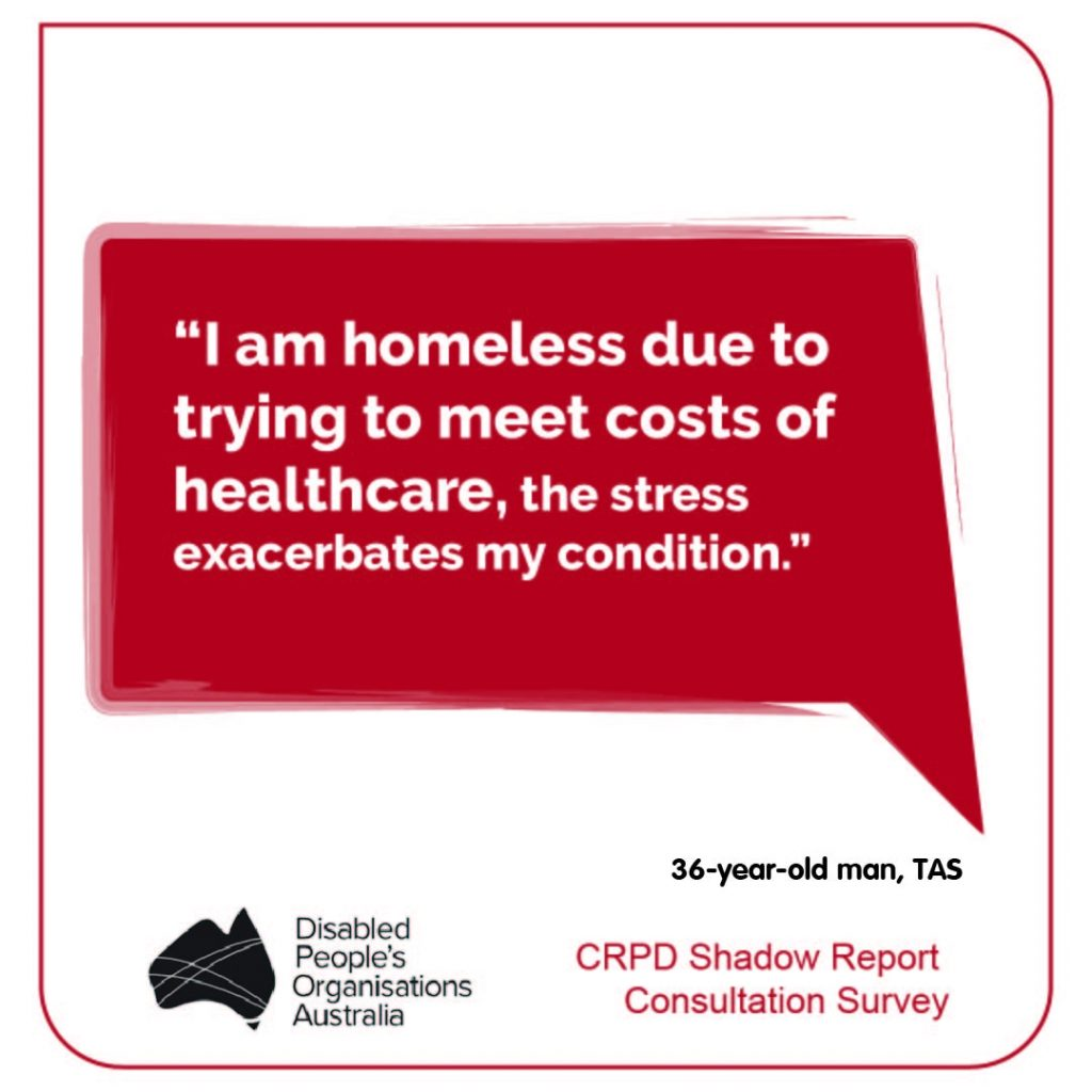 """""""I am homeless due to trying to meet costs of healthcare, the stress exacerbates my condition."""" 36-year-old man, TAS"""